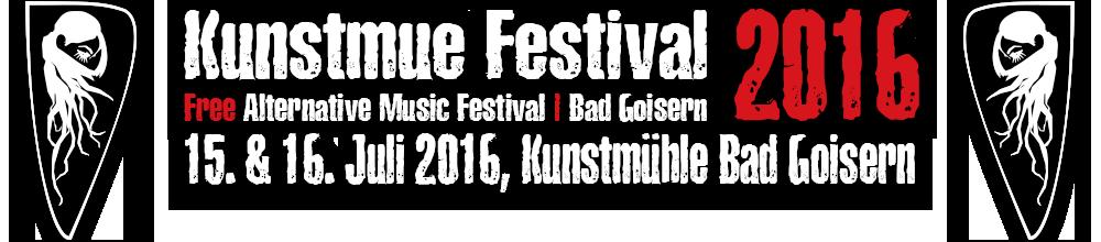 Kunstmue Festival 2016 | Free Alternative Music Festival | Bad Goisern | 15. & 16. Juli 2016