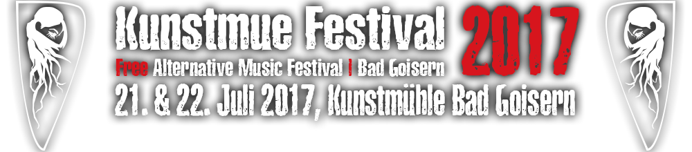 Kunstmue Festival 2017 | Free Alternative Music Festival | Bad Goisern | 21. & 22. Juli 2017