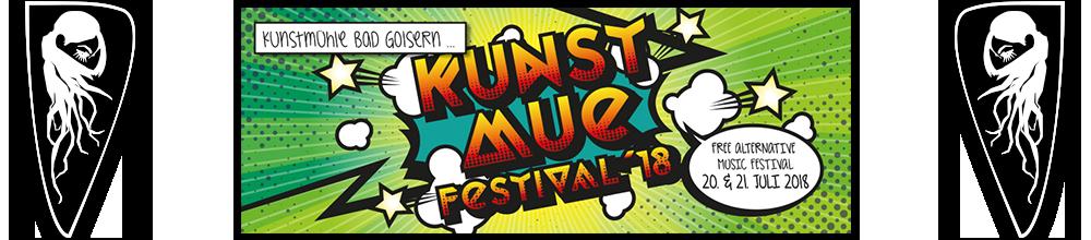 Kunstmue Festival 2018 | Free Alternative Music Festival | Bad Goisern | 20. & 21. Juli 2018